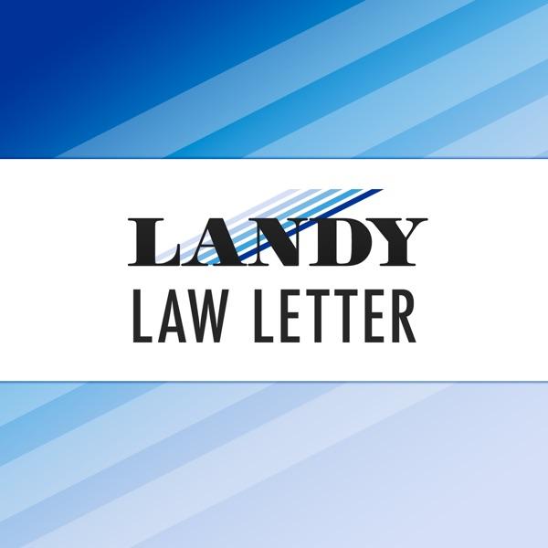 The Landy Law Letter