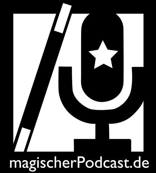 Magischer Podcast - Zauberkunst | Magie | Illusionen