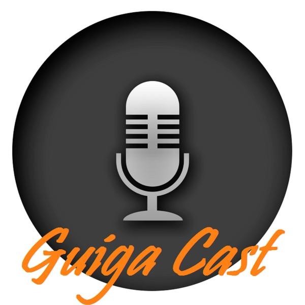 GuiGaCast