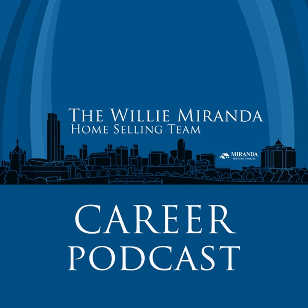 The Willie Miranda Home Selling Team Coaching Podcast