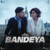 Bandeya feat Arijit Singh From Dil Juunglee - Sharib-Toshi mp3