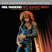 Hot August Night (Recorded Live in Concert) [Deluxe Edition] - Neil Diamond