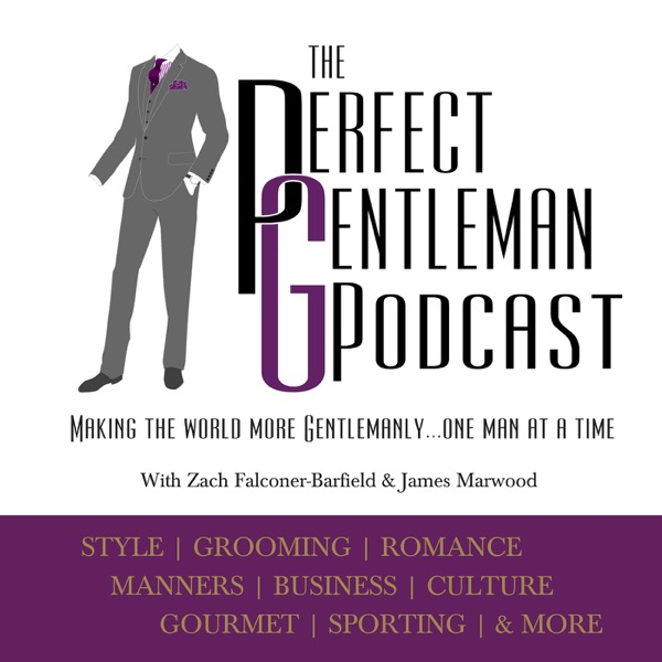 The Perfect Gentleman Podcast