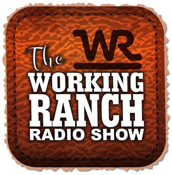 The Working Ranch Radio Show