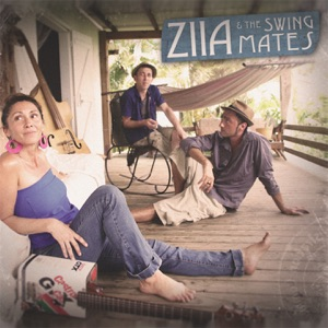 Ziia & the Swing Mates - Ziia & the Swing Mates