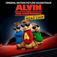 Alvin and the Chipmunks: The Road Chip - Official Soundtrack