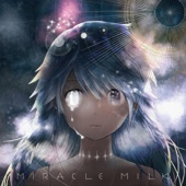 Download Miracle Milk - Mili on iTunes (Electronic)