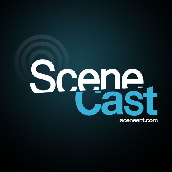 The SceneCast | Official Podcast of Scene Magazine | Sceneent.com