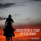 Once Upon a Time in the West (Solo Piano) - Michele Garruti & Giampaolo Pasquile