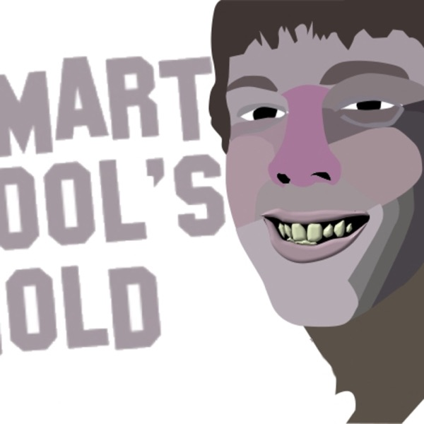 Smart Fool's Gold