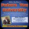 Mike Spillman's Future You University