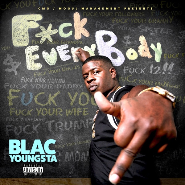 Blac Youngsta – F*ck Everybody (2016) [iTunes Plus AAC M4A]