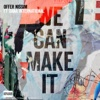 We Can Make It (Club Mix) [feat. Dana International] - Single