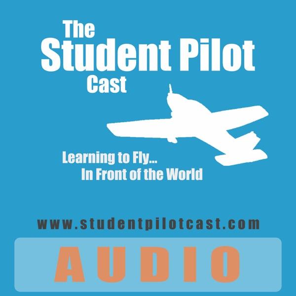 The Student Pilot Cast (mp3)