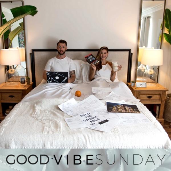 Good Vibes Sunday
