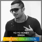 Yo Yo Honey Singh - The Epic Collection