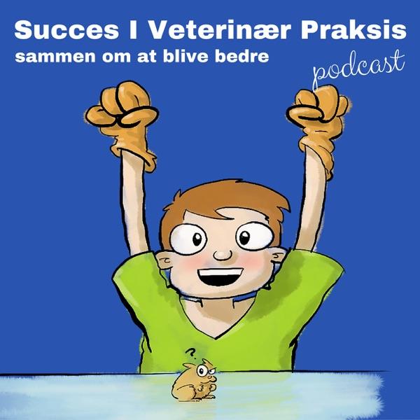 Succes I Veterinær Praksis Podcast - Sammen om at blive bedre
