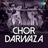 Chor Darwaza