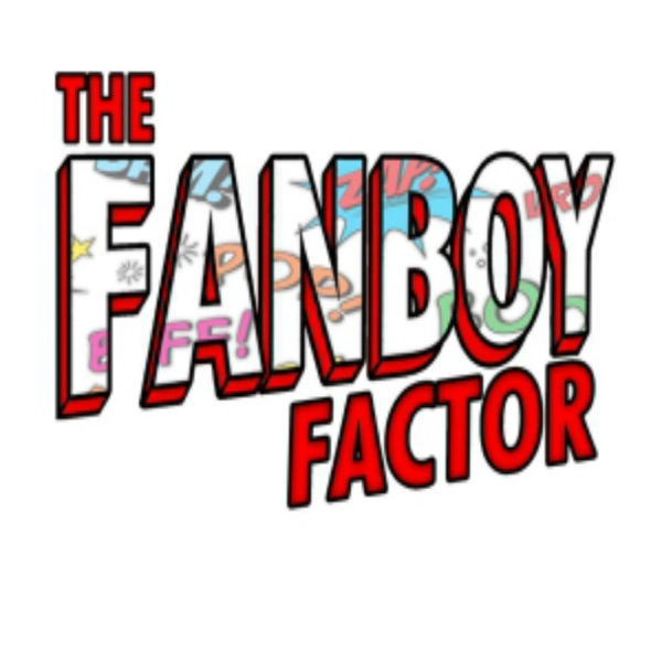 The Fanboy Factor