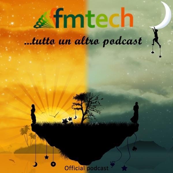 FMTECH Official Podcast