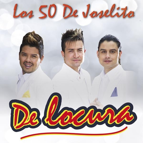 Los 50 De Joselito - De Locura (2016) [MP3 @128 Kbps]