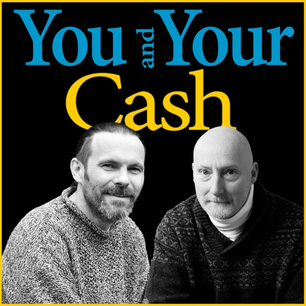 You and Your Cash