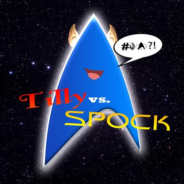Tilly vs. Spock