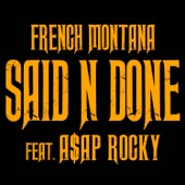 Said n Done (feat. A$AP Rocky) - Single