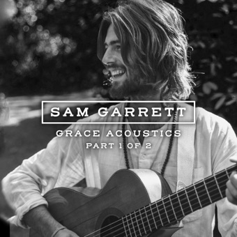 Grace Acoustics (Part 1) [Live] – EP – Sam Garrett