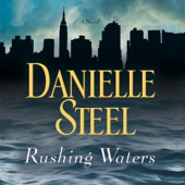 Rushing Waters (Unabridged) - Danielle Steel Cover Art