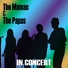 The Mamas & The Papas - Straight Shooter  Live
