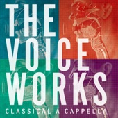 The Voice Works: Classic Acapella