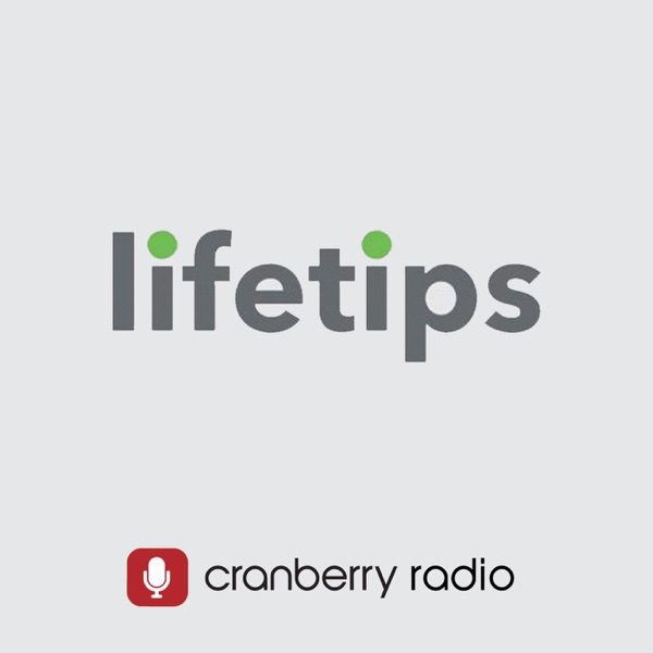 Listen To Life Tips on Cranberry fm Podcast Online At PodParadise com