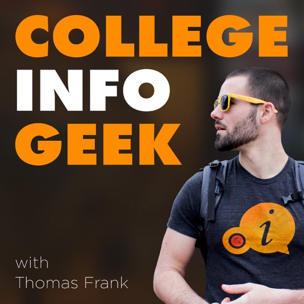 The College Info Geek Podcast: Study Tips & Advice for Students