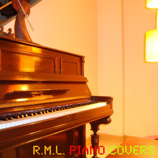 R.M.L. Piano Covers Album #1