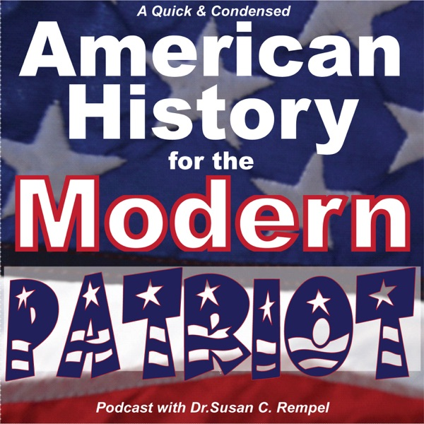A Quick & Condensed Version of American History for the Modern Patriot