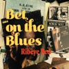 Bet on the Blues - Single