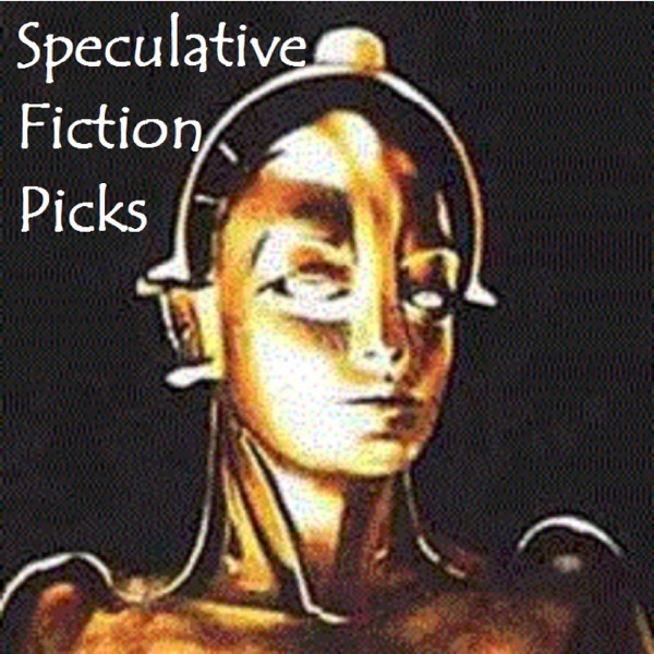 Speculative Fiction Picks