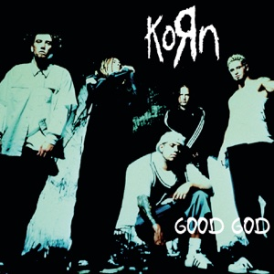Good God - EP - Korn, Korn
