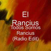 Todos Somos Rancius (Radio Edit)