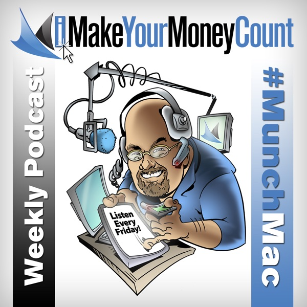 iMakeYourMoneyCount the Weekly Podcast About Money, Life, and Relationships with Jim Munchbach
