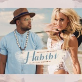 Habibi (feat. Mohombi) - Single