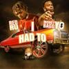 I Had To (feat. Moneybagg Yo) - Single, Red Ru