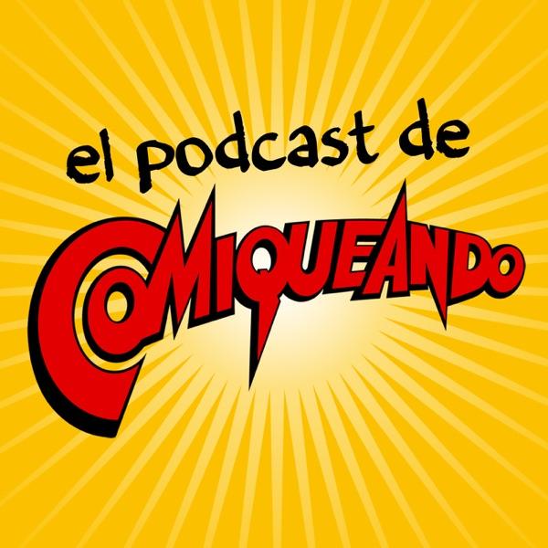 El Podcast de Comiqueando