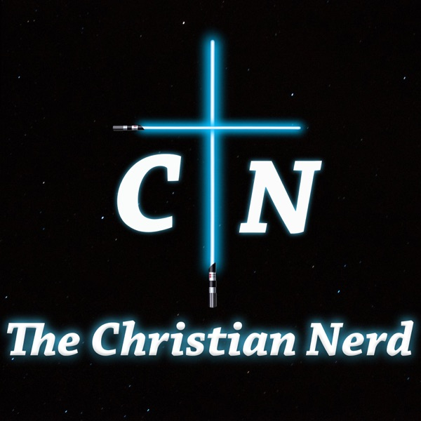 The Christian Nerd Podcast