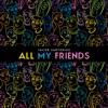 All My Friends - Jacob Sartorius