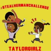 Steal Her Man - Taylor Girlz Cover Art