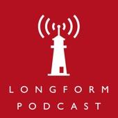Longform by Longform on Apple Podcasts