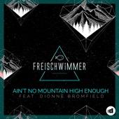 Ain't No Mountain High Enough (feat. Dionne Bromfield) [Radio Edit]