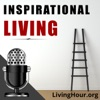 Inspirational Living: Motivation, Self-Help, Spirituality & Positive Thinking